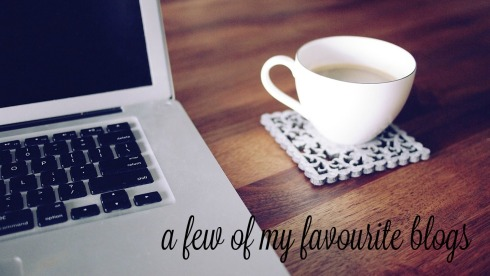 a few of my favourite blogs