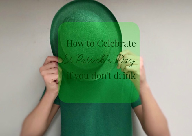 How To Celebrate St Patrick's Day